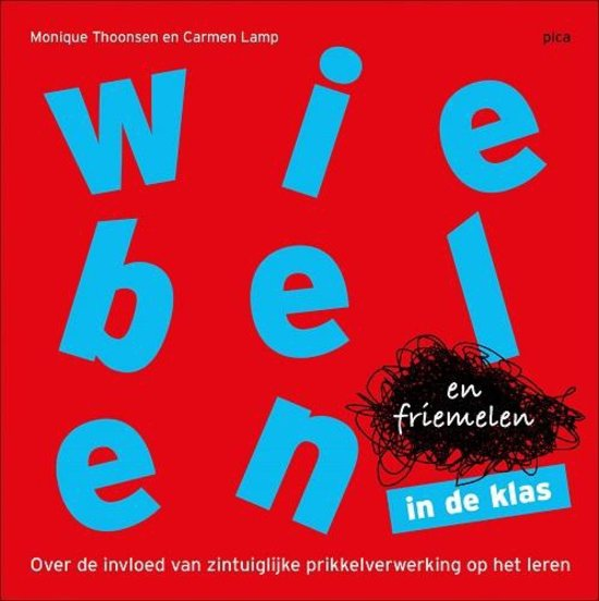 cover van Wiebelen en friemelen in de klas